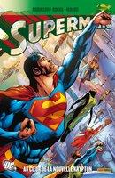 Superman - Au coeur de la nouvelle Krypton
