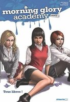 Morning Glory Academy 2