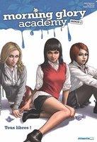 Morning Glory Academy Saison 2 (octobre 2012)