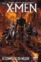 X-Men Le Complexe Du Messie