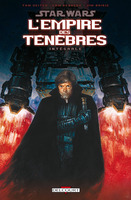 Star Wars Integrale Empire des Tenebres