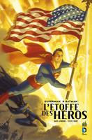 Superman et Batman L'etoffe des heros