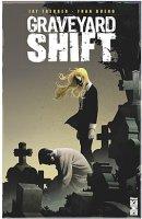 Graveyard Shift t1 - Février 2016