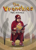 The Wrenchies - Mars 2016