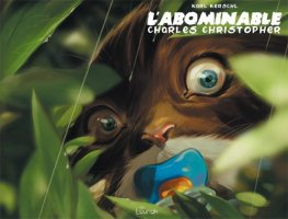 L'abominable Charles Christopher t1 - Mai 2016