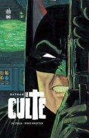 Batman - Le culte - Août 2016
