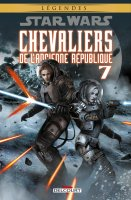 Star Wars - Chevaliers de l'Ancienne République t7 NE