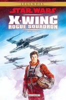 Star Wars - X-Wing Rogue Squadron Intégrale vol. I - Novembre 2016