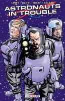 Astronauts in trouble - Janvier 2017