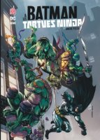 Batman & les Tortues Ninja t1