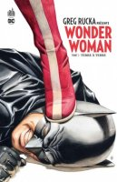 Greg Rucka présente Wonder Woman t1 - Février 2017