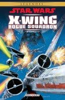 Star Wars - X-Wing Rogue Squadron Intégrale II - Mars 2017