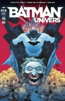 Batman Univers 14 - Avril 2017