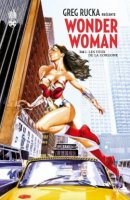 Greg Rucka présente Wonder Woman t2 - Mai 2017