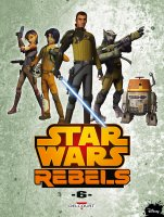 Star Wars - Rebels t6 - Mai 2017