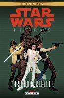 Star Wars - Icônes t4 - L'arnaque rebelle - Juin 2017