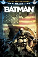 Batman Rebirth 2 - Juillet 2017