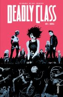 Deadly Class t5 - Août 2017