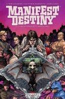 Manifest destiny t3 - Août 2017