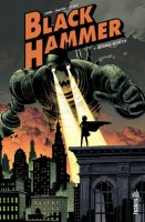 Black hammer t1 - Octobre 2017