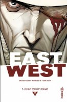 East of West t7 - Octobre 2017