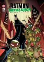 Batman et les Tortues ninja Aventures t1 - Janvier 2018