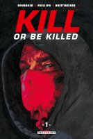 Kill or be killed t1 - Janvier 2018