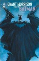 Grant Morrison présente Batman Intégrale t1