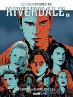 Les chroniques de Riverdale t1
