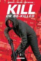 Kill or be killed t2 - Juin 2018