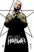 Mike Carey présente Hellblazer t2 - Juin 2018