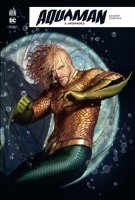 Aquaman Rebirth t3