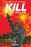 Kill or be killed t3 - Octobre 2018