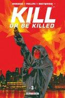 Kill or be killed t3 - Octobre 2018