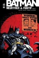 Batman meurtrier & fugitif t2
