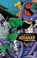 Aquaman - La mort du prince - Décembre 2018