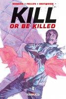 Kill or be killed t4 - Février 2019
