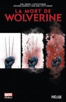 La mort de Wolverine - Prélude