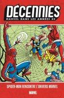 Les décennies Marvel - Les années 60