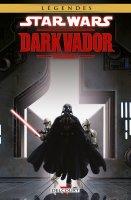 Star Wars - Dark Vador Intégrale t1