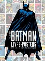 Batman – Livre-posters 1939-2019 – 80 couvertures mythiques