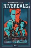 Les chroniques de Riverdale t1 NE - Octobre 2019