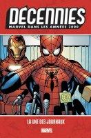Les décennies Marvel : Les années 2000 - Octobre 2019