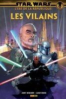 Star Wars - L'ère de la République - Les vilains - Octobre 2019