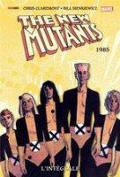 New Mutants L'intégrale 1985
