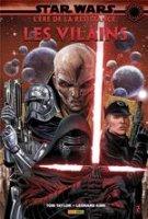 Star Wars - L'ère de la résistance - Les vilains