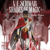 Shades Of Magic - The Steel Prince tome 1