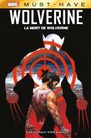 Wolverine : La mort de Wolverine (Must Have)