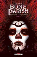 Le lundi c'est librairie ! Bone Parish Tome 2 - Octobre 2020