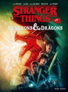 Stranger things et Dungeons & dragons (octobre 2021, Mana Books)